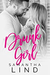 Drunk Girl (Lyrics and Love Book 2) Kindle Edition