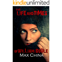 The Life and Times of William Boule: A serial killer thriller packed with suspense