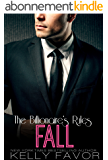 FALL (The Billionaire's Rules, Book 11) (English Edition)