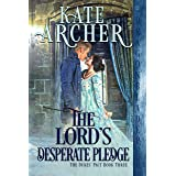 The Lord's Desperate Pledge (The Duke's Pact Book 3)