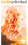 My Ticket Out
