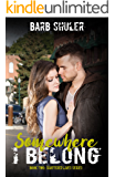 Somewhere I Belong (Shattered Lives Book 2)