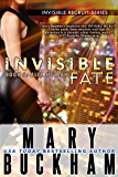 INVISIBLE FATE BOOK THREE: ALEX NOZIAK (Alex Noziak Novels 3)