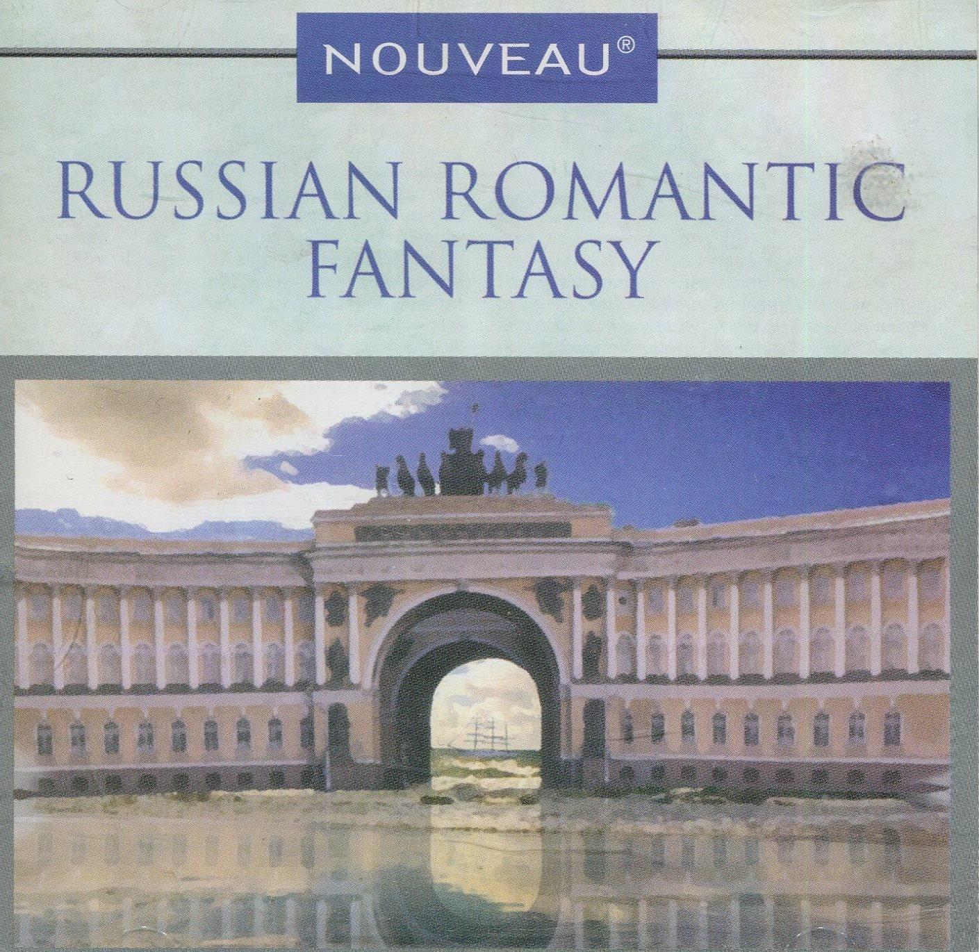 Russian Romantic Fantasy by Nouveau (K-Tel)