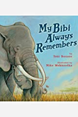 My Bibi Always Remembers Kindle Edition