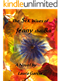 The Six Wives of Jenny the 8th