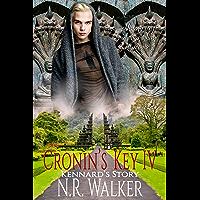 Cronin's Key IV: Kennard's Story (English Edition)
