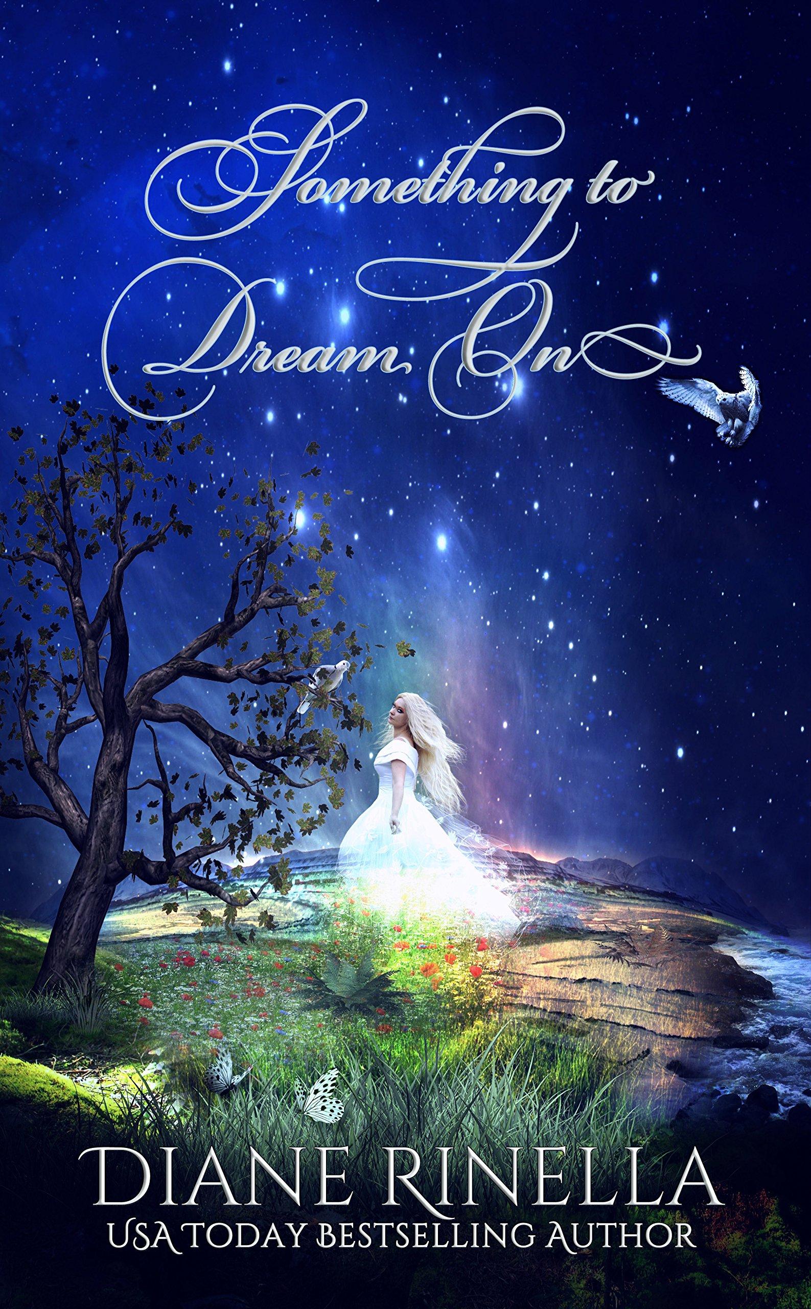 Something To Dream On (English Edition)