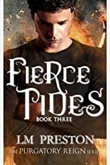 Fierce Tides: Purgatory Reign Series Kindle Edition