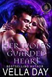 Her Wolf's Guarded Heart: A Hot Paranormal Fantasy Romance with Witches, Werewolves, and Werebears (Weres and Witches of Silver Lake Book 10)