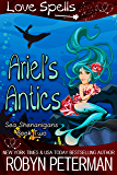 Ariel's Antics: Sea Shenanigans Book Two