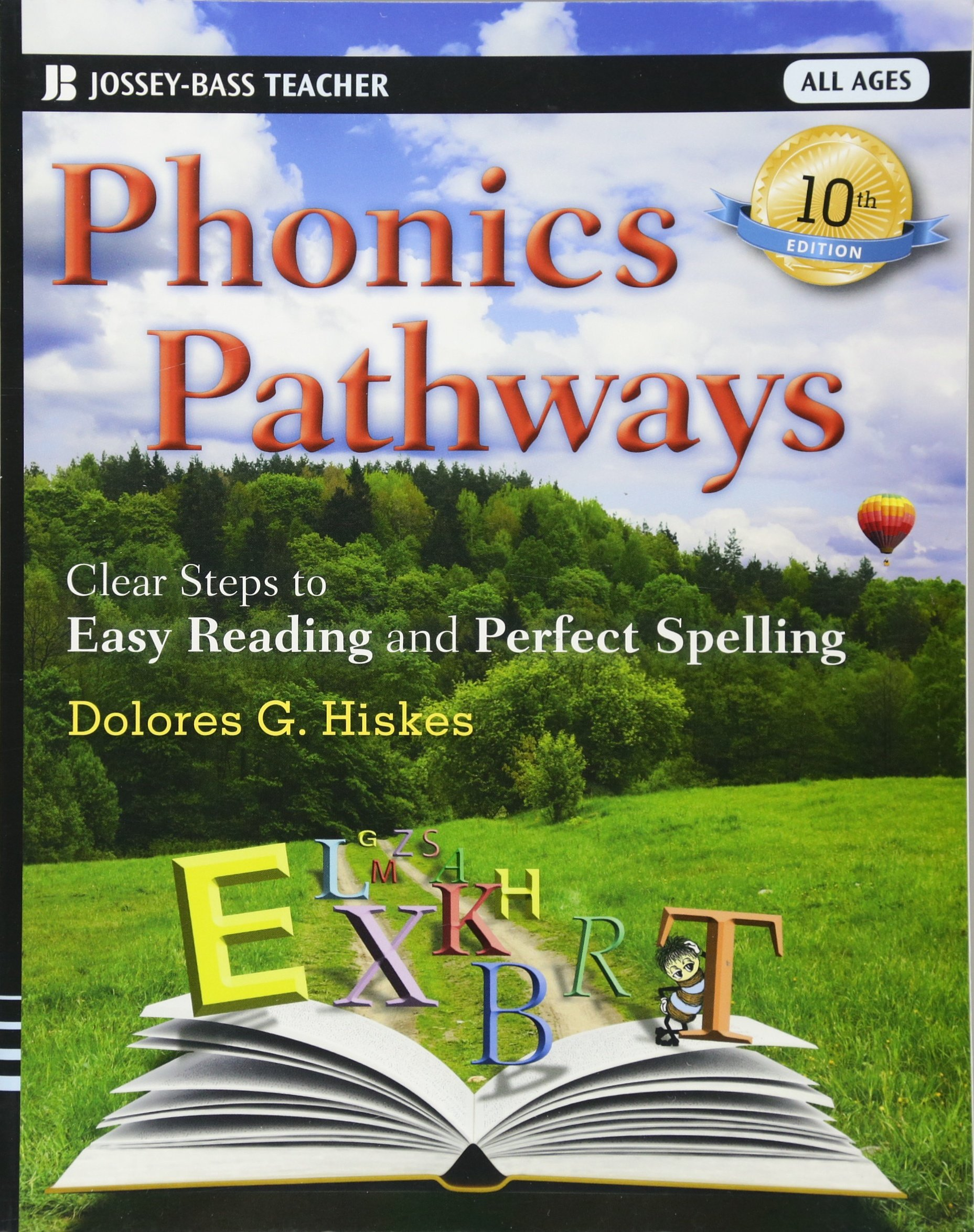 Phonics Pathways: Clear Steps to Easy Reading and Perfect Spelling (Jossey-Bass Teacher)
