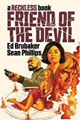 Friend of the Devil: A Reckless Book Kindle Edition