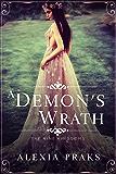 A Demon's Wrath (Demon King, #1) (The Nine Kingdoms)
