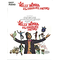 Willy Wonka & The Chocolate Factory Songbook: For Easy Piano book cover