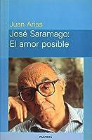 José Saramago  El Amor Posible (Colecion