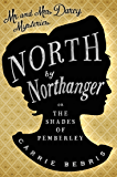 North by Northanger: or The Shades of Pemberley (The Mr & Mrs Darcy Mysteries)