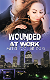 Wounded at Work (The Wounded SEAL Trilogy)