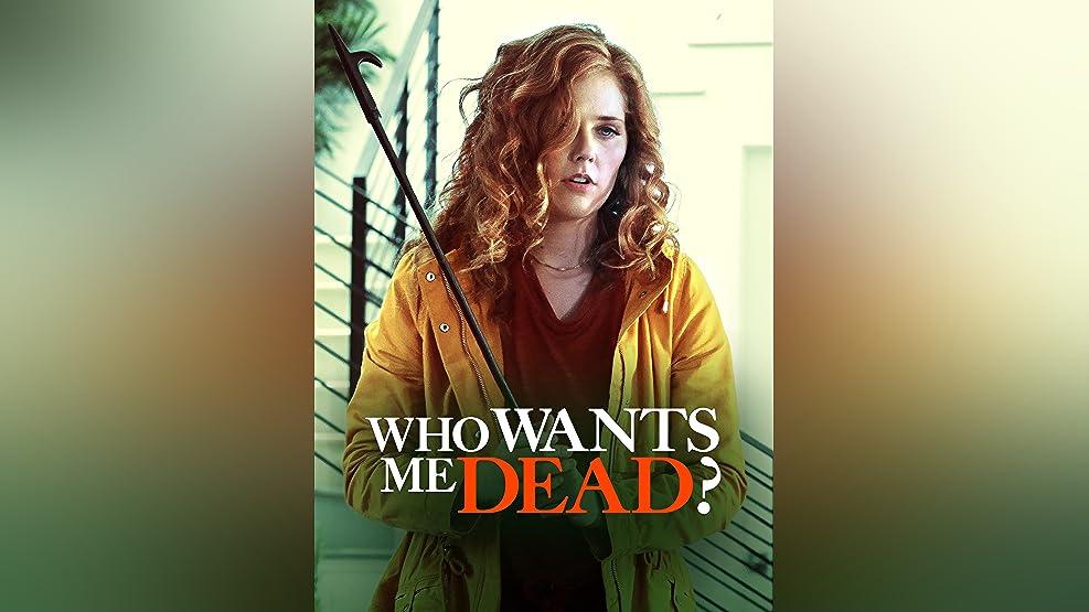 Who Wants Me Dead?