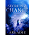 Secrets & Chance (The Sterlings Romantic Suspense Series Book 1)