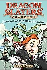 Revenge of the Dragon Lady (Dragon Slayers' Academy 2) Paperback