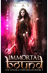 Immortal Bound: The Apsara Chronicles #1 Kindle Edition