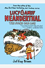Lucy & Andy Neanderthal: The Stone Cold Age (Lucy and Andy Neanderthal Book 2) Kindle Edition
