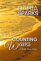 Counting Waves (A Karly King Story Book 1) Kindle Edition