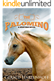The Palomino : A Western Novel (Brewster Book 2)
