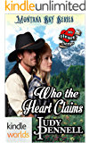 Montana Sky: Who The Heart Claims (Kindle Worlds Novella) (My Heart Series Book 4)