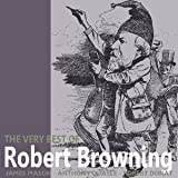 The Very Best of Robert Browning