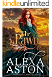 The Pawn (The King's Cousins Book 1)