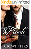 Plush Book 2: A Billionaire Romance