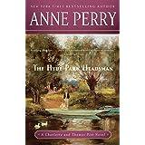 The Hyde Park Headsman: A Charlotte and Thomas Pitt Novel