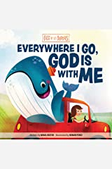 Everywhere I Go, God Is With Me (Best of Li'l Buddies) Kindle Edition