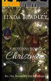 A Montana Bound Christmas: Ho, Ho, Home for the Holidays (Montana Bound Series Book 4)