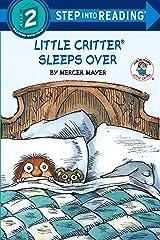 Little Critter Sleeps Over (Little Critter) (Step into Reading) Paperback