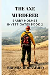The Axe Murderer: A Barry Holmes Mystery Kindle Edition