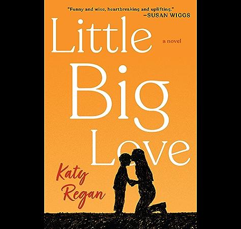 Amazon Com Little Big Love Ebook Regan Katy Kindle Store