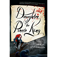 Daughter of the Pirate King (English Edition)