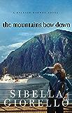 The Mountains Bow Down (A Raleigh Harmon Novel Book 3)
