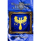 Well Armored Hearts (Gallant Hearts Book 1)
