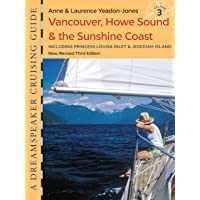 DS Cruising Guide Vol 3: Vancouver, Howe Sound & the Sunshine Coast