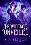 Providence Unveiled (Memory's Wake Trilogy Book 3)