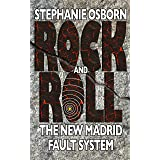 Rock and Roll: The New Madrid Fault System