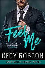 Feel Me: An O'Brien Family Novel (The O'Brien Family Book 4)
