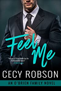 Feel Me: An O'Brien Family Novel (The O'Brien Family Book 4)