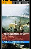 A Carreira da Índia e a  primazia da pimenta. (O apogeu e declínio do ciclo das especiarias: 1500-1700. Livro 2)