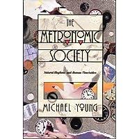 Metronomic Society: Natural Rhythms and Human Timetables