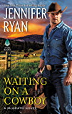 Waiting on a Cowboy (McGrath Book 1)